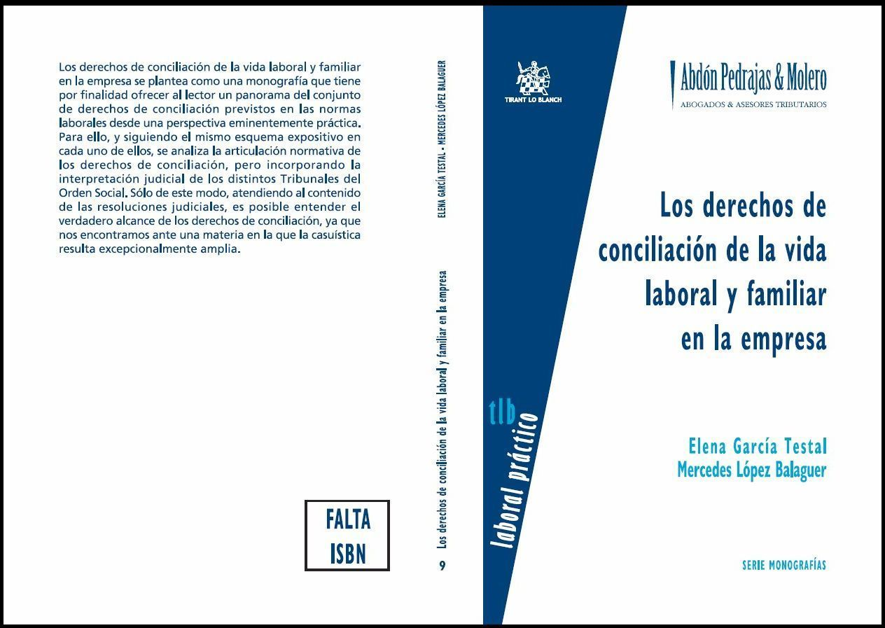 Los derechos de conciliación de la vida laboral y familiar en la empresa