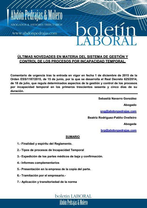 BOLETÍN LABORAL - ÚLTIMAS NOVEDADES EN MATERIA DEL SISTEMA DE GESTIÓN Y CONTROL DE LOS PROCESOS POR INCAPACIDAD TEMPORAL.