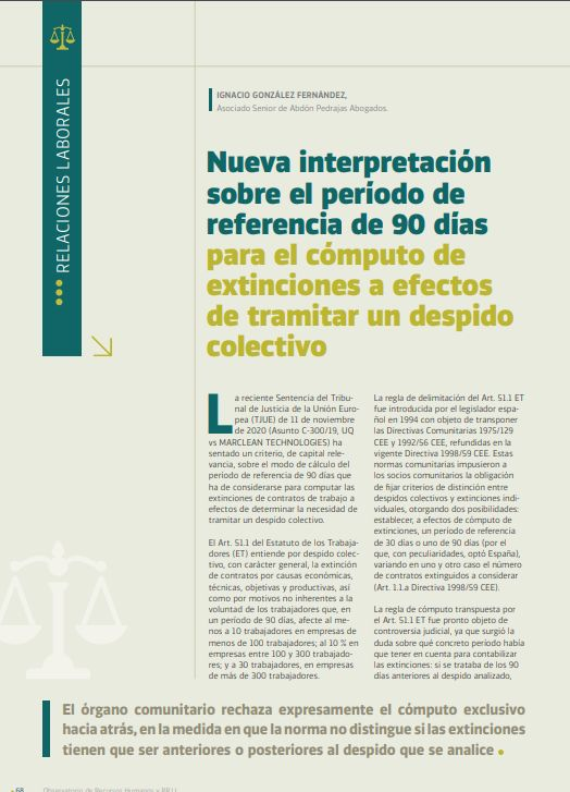 Nueva interpretación sobre el período de referencia de 90 días para el cómputo de extinciones a efectos de tramitar un despido colectivo.