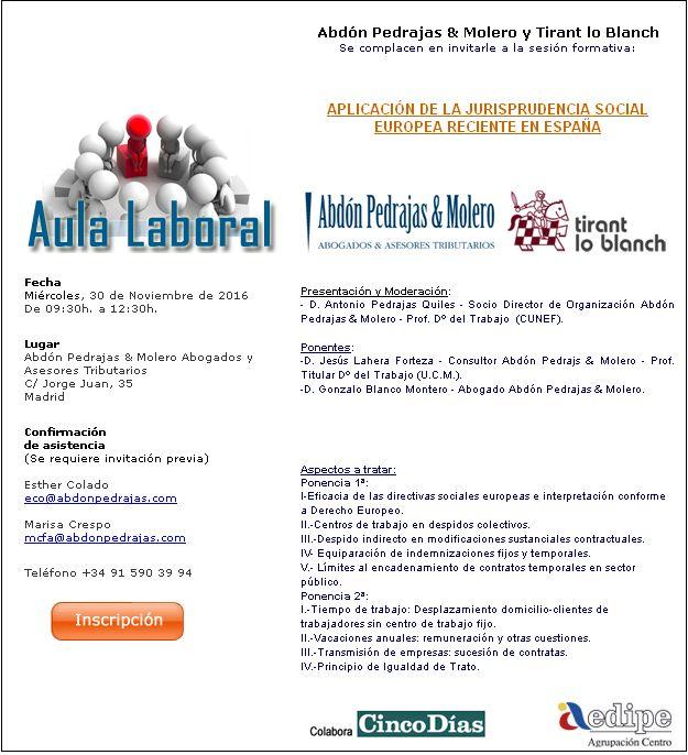 SESIÓN AULA LABORAL - APLICACIÓN DE LA JURISPRUDENCIA SOCIAL EUROPEA RECIENTE EN ESPAÑA