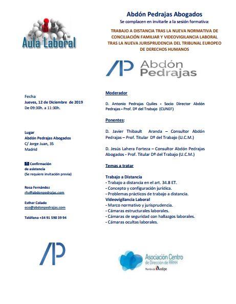 Sesión Aula Laboral - Trabajo a Distancia tras la Nueva Normativa de Conciliación Familiar y Videovigilancia Laboral tras la Nueva Jurisprudencia del Tribunal Europeo de Derechos Humanos