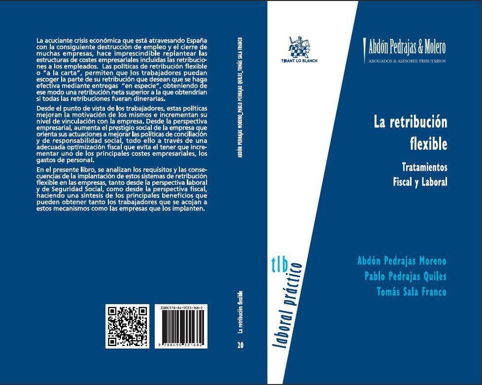 La retribución flexible. Tratamientos Fiscal y Laboral.