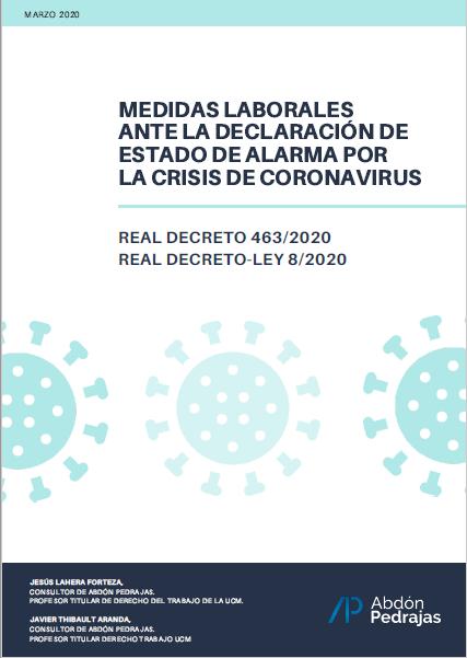 MEDIDAS LABORALES ANTE LA DECLARACIÓN DE ESTADO DE ALARMA POR LA CRISIS DE CORONAVIRUS