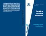 El pacto de no concurrencia post contractual