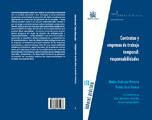 Contratas y empresas de trabajo temporal: responsabilidades