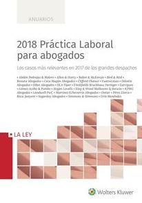 ANUARIOS.- 2018 PRÁCTICA LABORAL PARA ABOGADOS