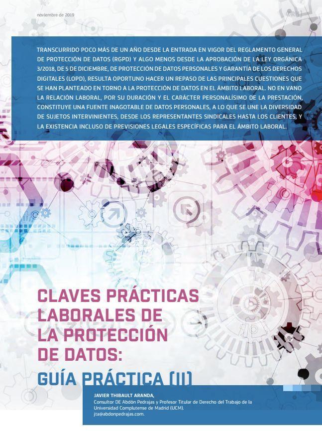 CLAVES PRÁCTICAS LABORALES DE LA PROTECCIÓN DE DATOS: GUÍA PRÁCTICA (II)