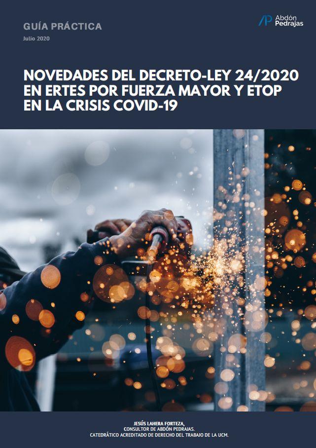 NOVEDADES DEL DECRETO-LEY 24/2020 EN ERTES POR FUERZA MAYOR Y ETOP EN LA CRISIS COVID-19