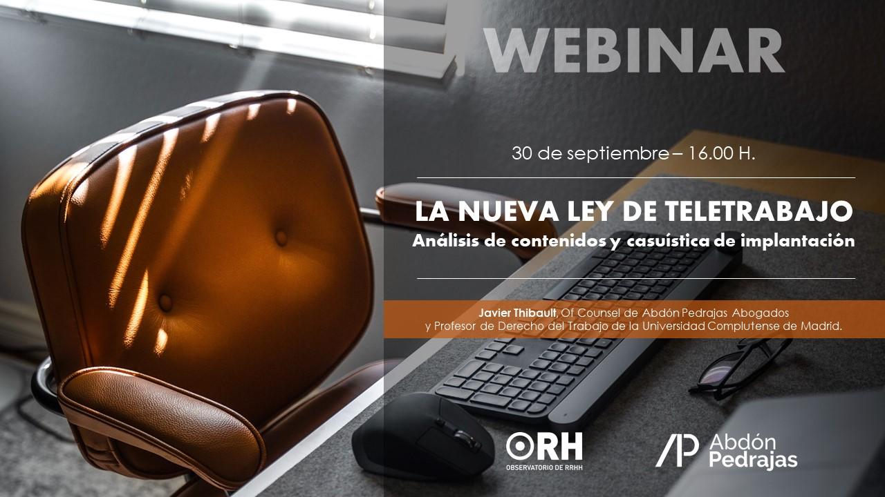 WEBINAR.-  LA NUEVA LEY DE TELETRABAJO. Análisis de contenidos y casuística de implantación.
