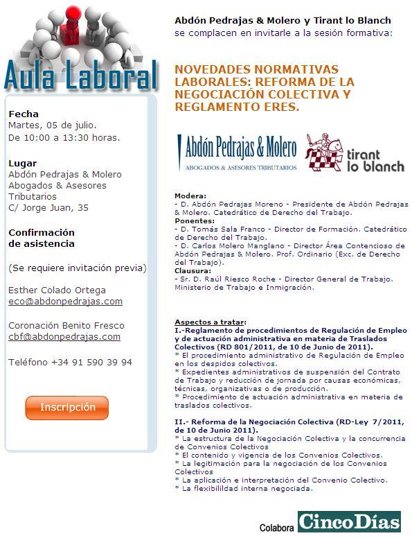 SESIÓN AULA LABORAL (ABDÓN PEDRAJAS & MOLERO ABOGADOS) - NOVEDADES NORMATIVAS LABORALES: REFORMA DE LA NEGOCIACIÓN COLECTIVA Y REGLAMENTO ERES.