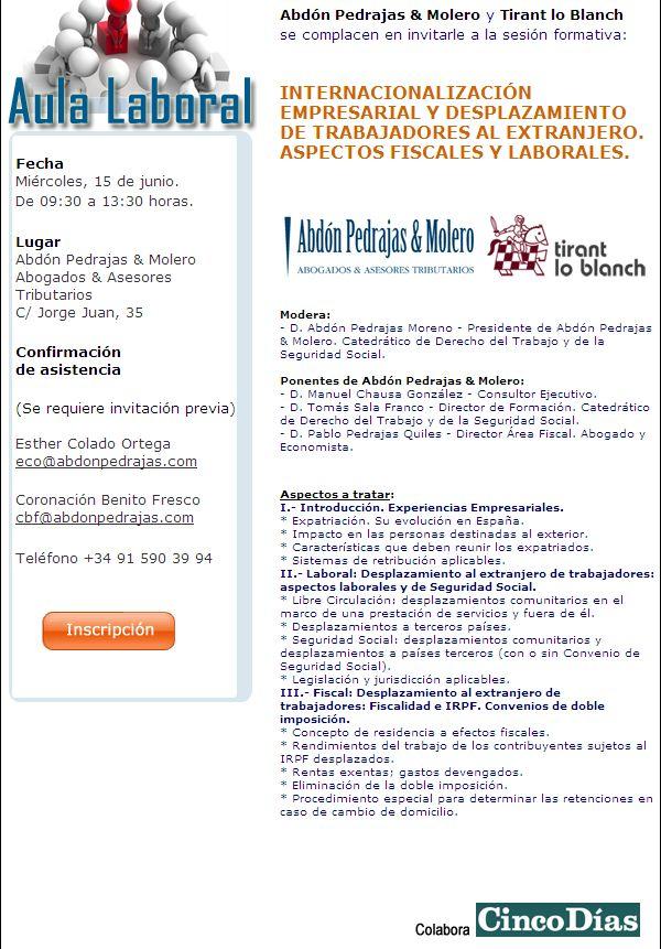 SESIÓN AULA LABORAL (ABDÓN PEDRAJAS & MOLERO ABOGADOS) - INTERNACIONALIZACIÓN EMPRESARIAL Y DESPLAZAMIENTO DE TRABAJADORES AL EXTRANJERO. ASPECTOS FISCALES Y LABORALES.