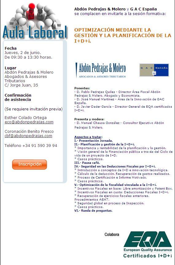 SESIÓN AULA LABORAL (ABDÓN PEDRAJAS & MOLERO ABOGADOS) - OPTIMIZACIÓN MEDIANTE LA GESTIÓN Y LA PLANIFICACIÓN DE LA I+D+i.
