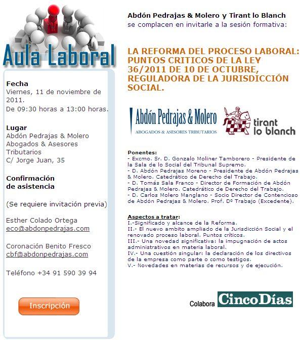 LA REFORMA DEL PROCESO LABORAL: PUNTOS CRITICOS DE LA LEY 36/2011 DE 10 DE OCTUBRE, REGULADORA DE LA JURISDICCIÓN SOCIAL.