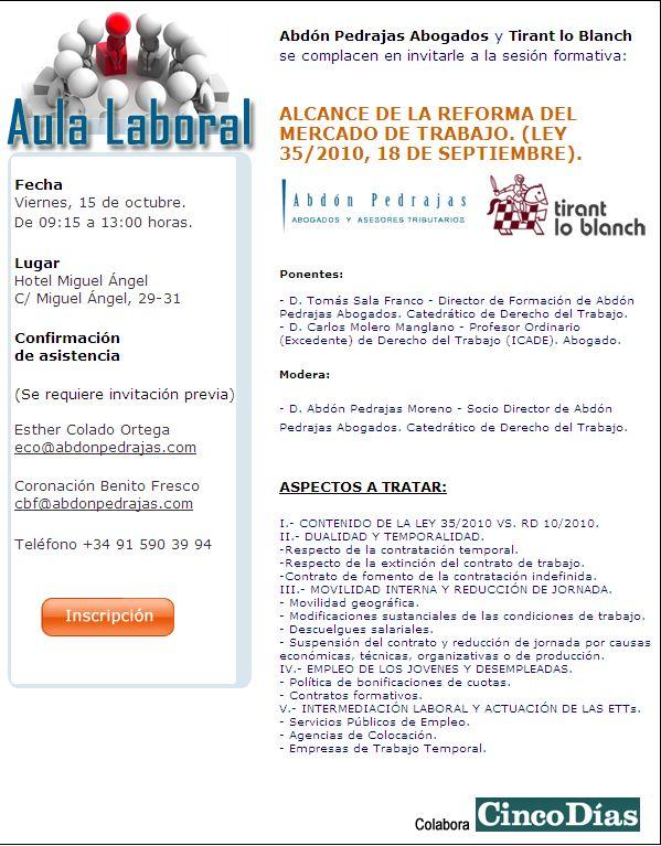 SESIÓN AULA LABORAL (ABDÓN PEDRAJAS ABOGADOS) - ALCANCE DE LA REFORMA DEL MERCADO DE TRABAJO. (LEY 35/2010, 18 DE SEPTIEMBRE)
