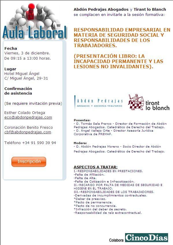 SESIÓN AULA LABORAL (ABDÓN PEDRAJAS ABOGADOS) - RESPONSABILIDAD EMPRESARIAL EN MATERIA DE SEGURIDAD SOCIAL Y RESPONSABILIDADES DE LOS TRABAJADORES.