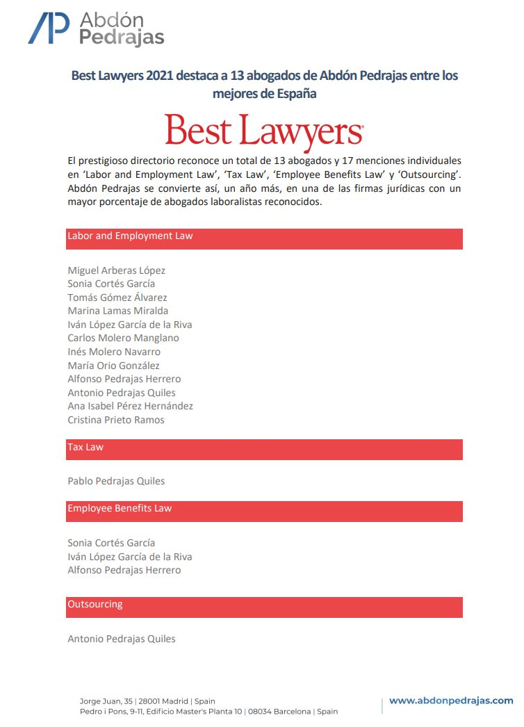 El prestigioso directorio Best Lawyers reconoce un total de 13 abogados y 17 menciones individuales en 'Labor and Employment', 'Tax Law', 'Employee Benefits Law' y 'Outsourcing'.