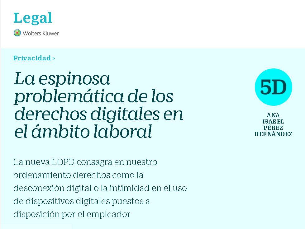 La espinosa problemática de los derechos digitales en el ámbito laboral
