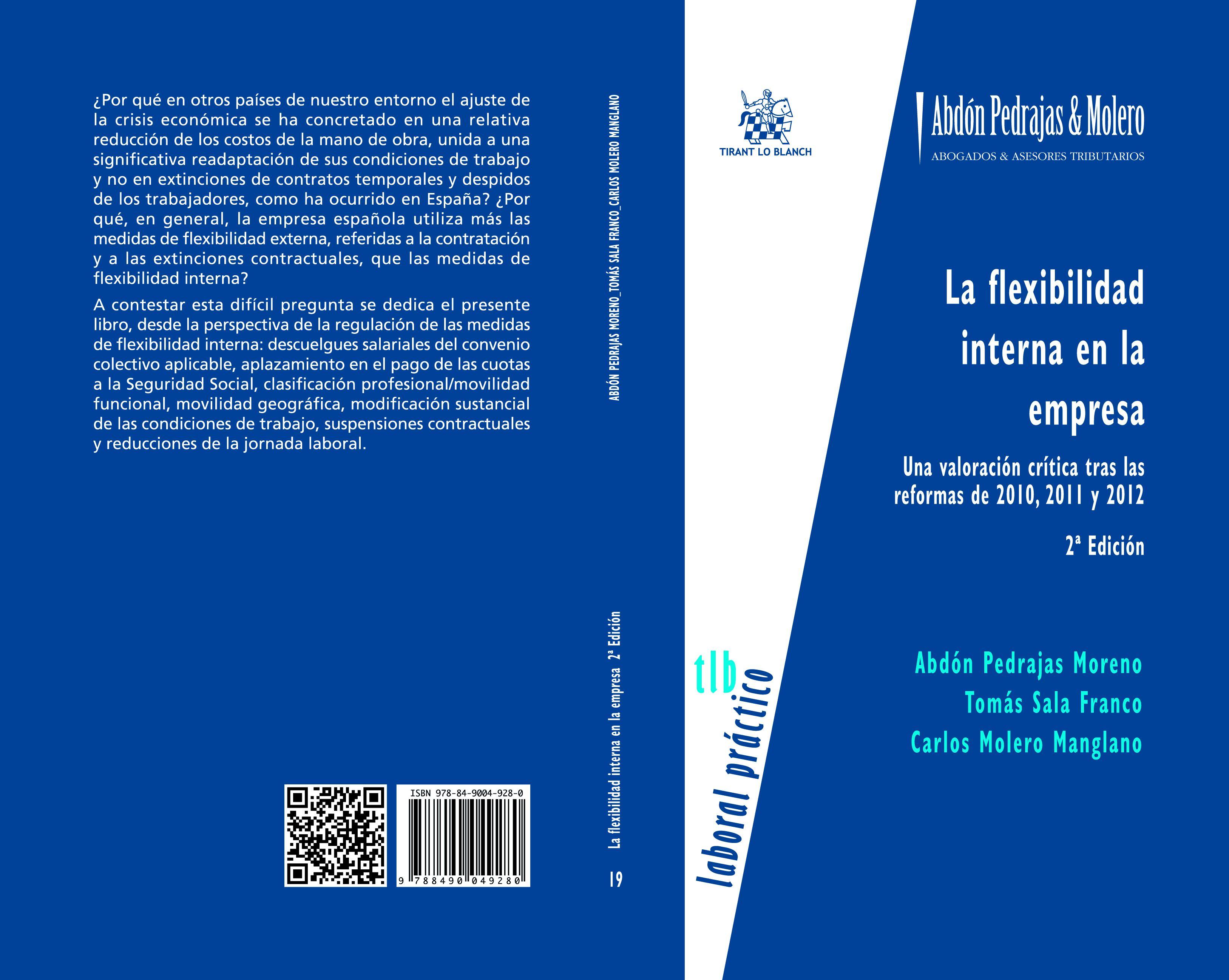 La flexibilidad interna en la empresa: Una valoración crítica tras las reformas de 2010, 2011 y 2012. (2ª Edición)