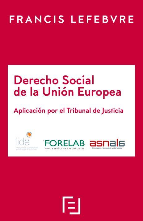 Derecho Social de la Unión Europea - Aplicación por el Tribunal de Justicia