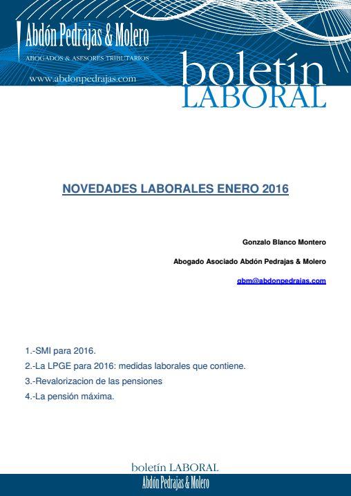 BOLETÍN LABORAL - NOVEDADES LABORALES ENERO 2016