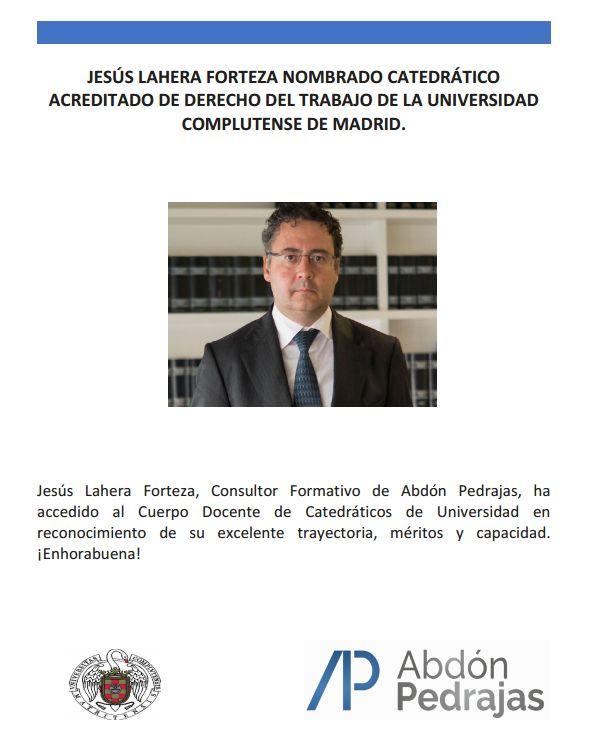 Jesús Lahera Forteza nombrado Catedrático Acreditado de Derecho del Trabajo de la Universidad Complutense de Madrid