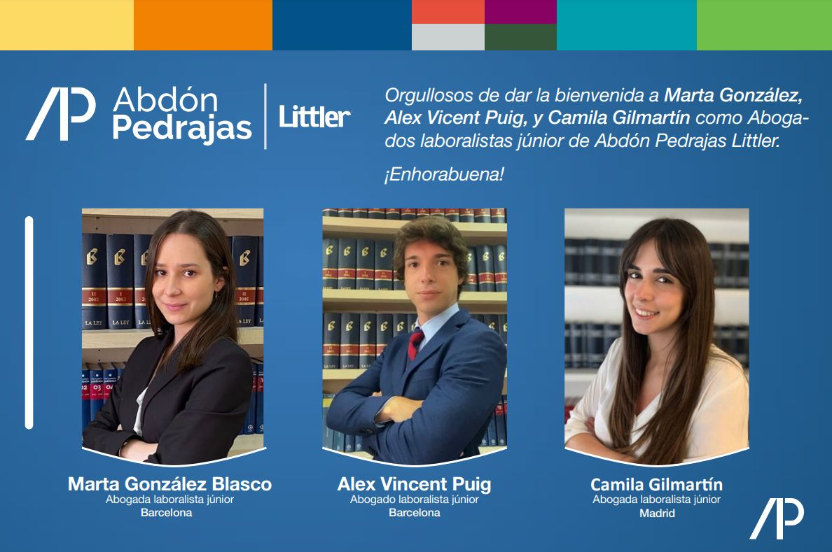 Marta González Blasco, Alex Vicent Puig y Camila Gilmartín, se incorporan como Abogados junior de Abdón Pedrajas Littler