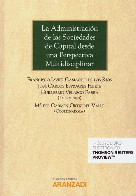 La administración de las sociedades de capital desde una perspectiva multidisciplinar