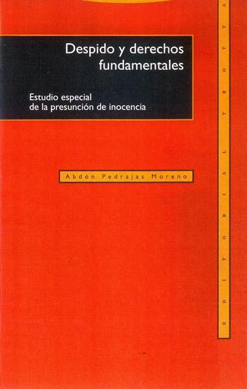 Despido y derechos fundamentales - Estudio especial de la presunción de inocencia