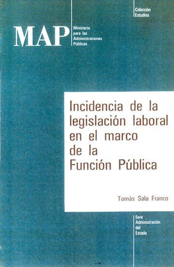 Incidencia de la legislación laboral en el marco de la Función Pública