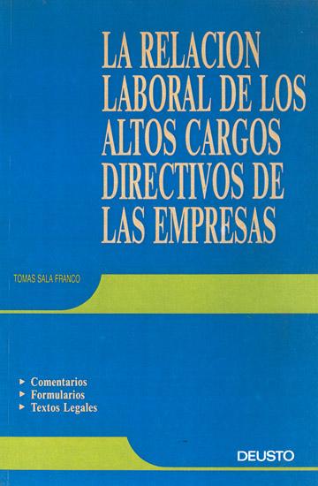 La relación laboral de los altos cargos directivos de la empresas