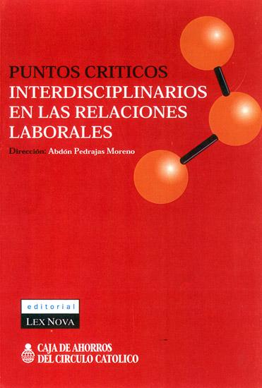 Puntos críticos interdisciplinarios en las relaciones laborales