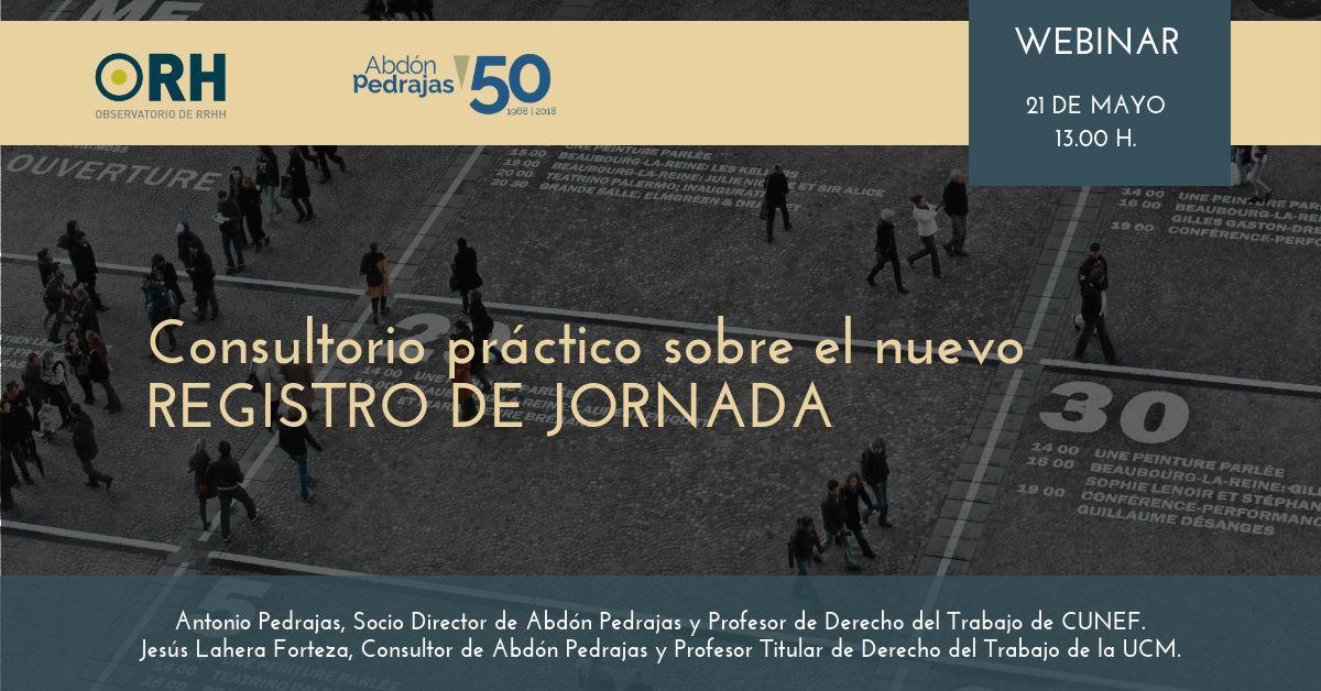 Consultorio práctico sobre el nuevo REGISTRO DE JORNADA